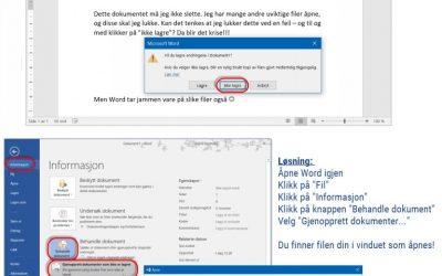 Glemte du å lagre et dokument i word? Slik finner du det igjen!
